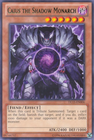 Caius the Shadow Monarch - Green - DL15-EN006 - Rare - Unlimited Edition