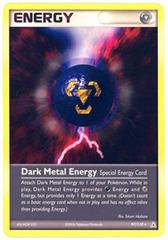 Dark Metal Energy - 97/110 - Uncommon