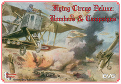 Flying Circus Deluxe: Bombers and Campaigns