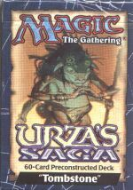 Urza's Saga Tombstone Precon Theme Deck on Channel Fireball