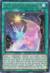 Satellarknight Skybridge - DUEA-EN058 - Rare - 1st Edition