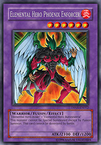 Elemental Hero Phoenix Enforcer - DP05-EN012 - Rare - 1st Edition