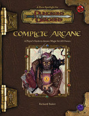 D&D Complete Arcane 3.5 HC