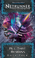 Android: Netrunner – All That Remains