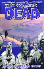 WALKING DEAD TP VOL 03 SAFETY BEHIND BARS (NEW PTG) (MR)