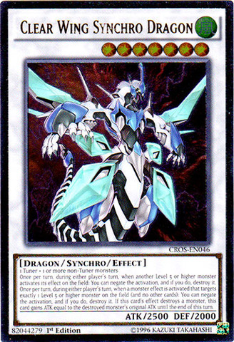 Clear Wing Synchro Dragon - CROS-EN046 - Ultimate Rare - 1st Edition