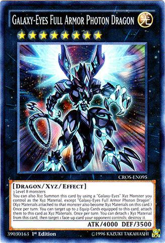 Galaxy-Eyes Full Armor Photon Dragon - CROS-EN095 - Super Rare - 1st Edition