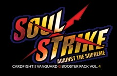 G Booster Pack Vol. 4: Soul Strike Against the Supreme Booster Box on Channel Fireball