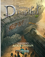 Malifaux 2E: Penny Dreadful - Northern Aggression