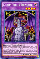 Doom Virus Dragon - DRL2-EN003 - Secret Rare - 1st Edition on Channel Fireball