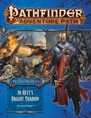 Pathfinder Adventure Path #97: In Hell's Bright Shadow