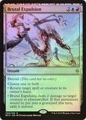Brutal Expulsion - Foil - Prerelease Promo