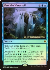Part the Waterveil - Foil - Prerelease Promo