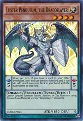 Luster Pendulum, the Dracoslayer - CORE-EN025 - Super Rare - Unlimited Edition