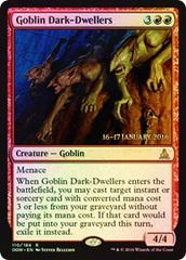 Goblin Dark-Dwellers - Foil - Prerelease Promo