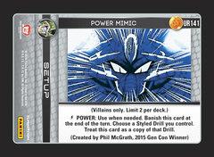 Power Mimic - Foil