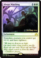 Always Watching - Foil - Prerelease Promo