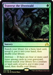 Traverse the Ulvenwald - Foil - Prerelease Promo