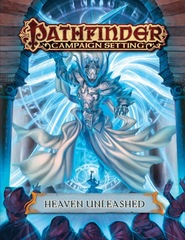 Pathfinder Campaign Setting - Heaven Unleashed (PFRPG)