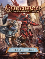 Pathfinder Campaign Setting - Inner Sea Intrigue