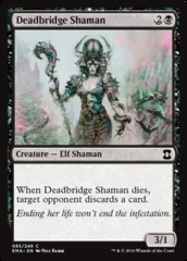 Deadbridge Shaman - Foil
