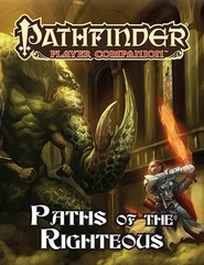Pathfinder RPG - Player Companion - Paths of the Righteous