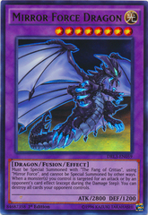 Mirror Force Dragon - DRL3-EN059 - Ultra Rare