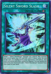 Silent Sword Slash - DPRP-EN004 - Super Rare - 1st Edition
