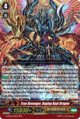 True Revenger, Raging Rapt Dragon - G-BT09/004EN - RRR