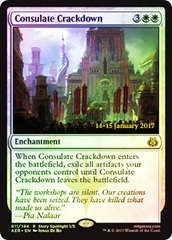 Consulate Crackdown - Foil - Prerelease Promo