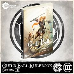 Guild Ball: Season 3 Rulebook