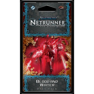 Android - Netrunner - Blood and Water