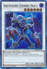 Archfiend Zombie-Skull - BLLR-EN058 - Ultra Rare - 1st Edition on Channel Fireball
