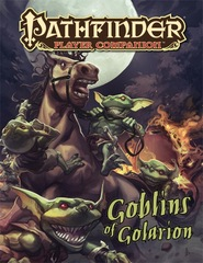 Pathfinder Player Companion: Goblins of Golarion (PFRPG)