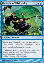 Threads of Disloyalty - Foil on Channel Fireball
