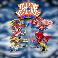 Villains and Vigilantes Card Game