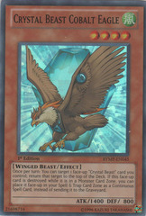 Crystal Beast Cobalt Eagle - RYMP-EN045 - Super Rare - 1st Edition on Channel Fireball