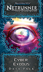 Android: Netrunner Data Pack - Cyber Exodus