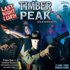 Last Night on Earth: Timber Peak on Channel Fireball