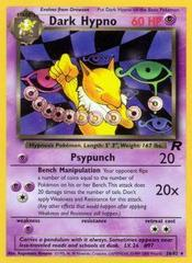 Dark Hypno - 26/82 - Rare - Unlimited Edition