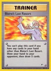 Blaine's Last Resort - 105/132 - Uncommon - Unlimited Edition