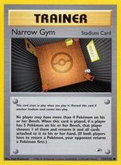 Narrow Gym - 124/132 - Common - Unlimited Edition
