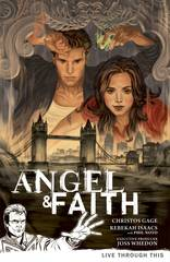 Angel & Faith Trade Paperback Vol 01 Live Through This