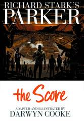 Richard Stark's Parker: Book Three - The Score Hardcover