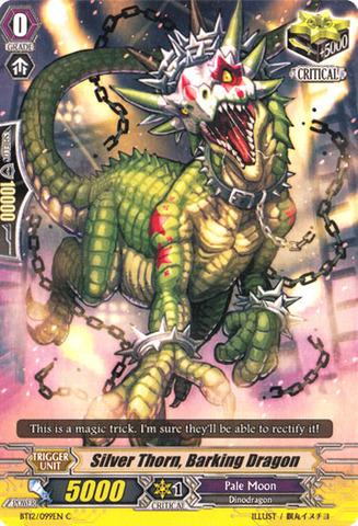 Silver Thorn, Barking Dragon - BT12/099EN - C