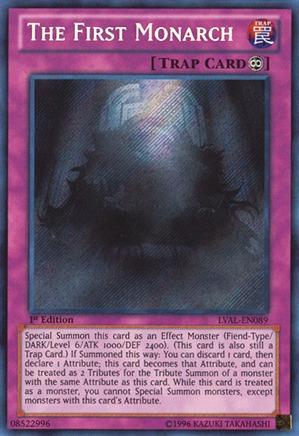 The First Monarch - LVAL-EN089 - Secret Rare - Unlimited