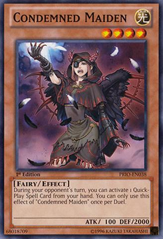 Condemned Maiden - PRIO-EN038 - Common - 1st Edition