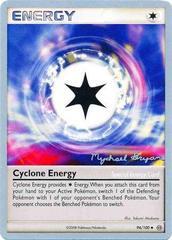 Cyclone Energy - 94/100 - Mychael Bryan - WCS 2010