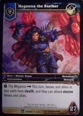 Meganna the Stalker
