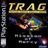 T.R.A.G.: Tactical Rescue Assault Group: Mission of Mercy
